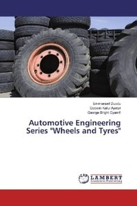 """Automotive Engineering Series \""""Wheels and Tyres\"""""""