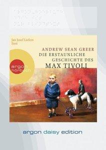 Die erstaunliche Geschichte des Max Tivoli (DAISY Edition)
