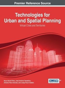 Technologies for Urban and Spatial Planning: Virtual Cities and