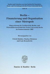 Berlin - Finanzierung und Organisation einer Metropole