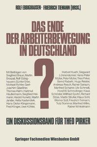 Das Ende der Arbeiterbewegung in Deutschland?