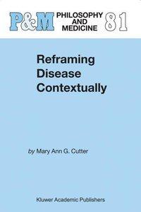 Reframing Disease Contextually