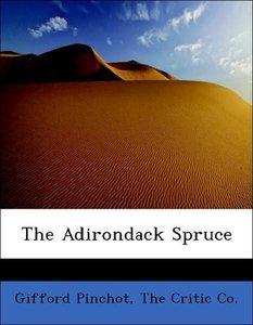 The Adirondack Spruce