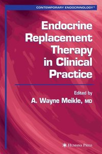 Endocrine Replacement Therapy in Clinical Practice