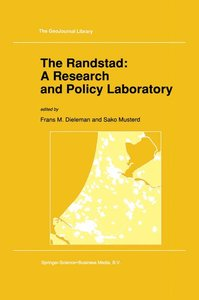 The Randstad: A Research and Policy Laboratory