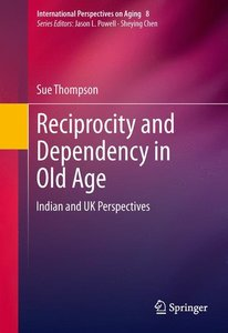 Reciprocity and Dependency in Old Age