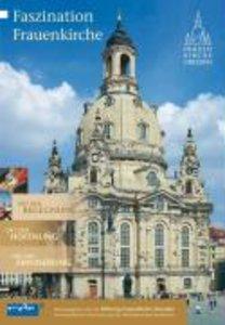Faszination Frauenkirche. Ausgabe 2007