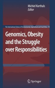Genomics, Obesity and the Struggle over Responsibilities