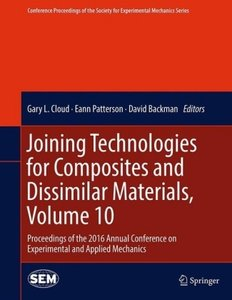 Joining Technologies for Composites and Dissimilar Materials