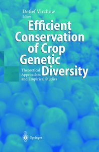 Efficient Conservation Of Crop Genetic Diversity