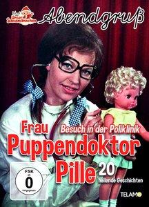 Frau Puppendoktor Pille:Besuch in der Poliklinik
