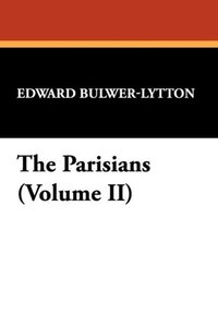 The Parisians (Volume II)