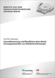 Umweltbewertung und Ökoeffizienz beim Metall-Schutzgasschweißen