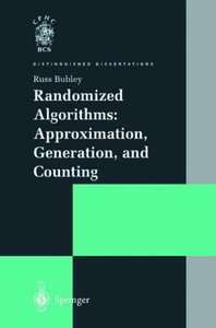 Randomized Algorithms: Approximation, Generation, and Counting