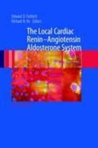 The Local Cardiac Renin-Angiotensin Aldosterone System