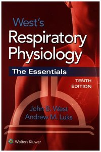 RESPIRATORY PHYSIOLOGY 10E