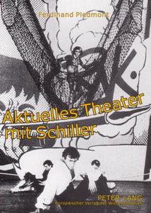 Aktuelles Theater mit Schiller
