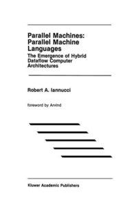Parallel Machines: Parallel Machine Languages