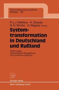 Systemtransformation in Deutschland und Rußland
