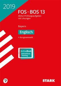 Abitur 2019 - FOS/BOS Bayern - Englisch 13. Klasse