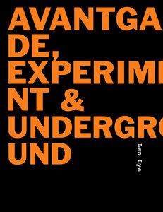 Avantgarde, Experiment & Underground