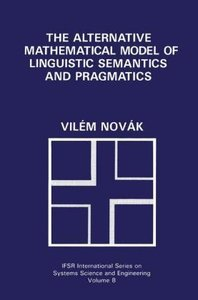 The Alternative Mathematical Model of Linguistic Semantics and P