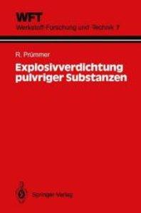 Explosivverdichtung pulvriger Substanzen