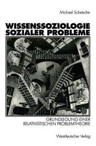 Wissenssoziologie sozialer Probleme
