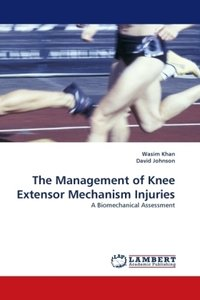 The Management of Knee Extensor Mechanism Injuries