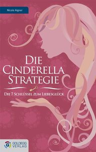 Die Cinderella Strategie