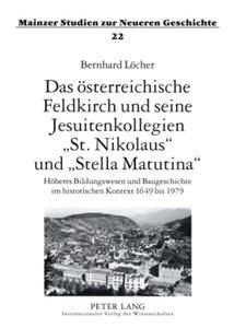 Das österreichische Feldkirch und seine Jesuitenkollegien 'St. N
