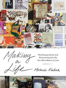 Making a Life: Celebrating the Joy and Value of Working with Our