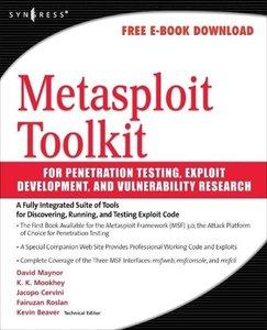 Metasploit Toolkit for Penetration Testing, Exploit Development,