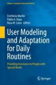 User Modeling and Adaptation for Daily Routines