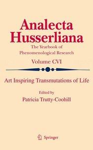 Art Inspiring Transmutations of Life