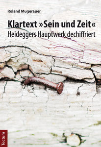 """Klartext """"Sein und Zeit"""""""