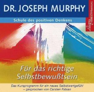 Schule des positiven Denkens - Selbstbewusstsein. CD