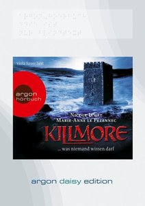 Killmore ...was niemand wissen darf (DAISY Edition)