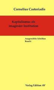 Kapitalismus als imaginäre Institution