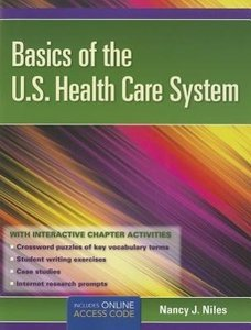 Basics of the U.S. Health Care System [With Access Code]