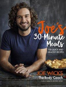 Joe\'s 30 Minute Meals