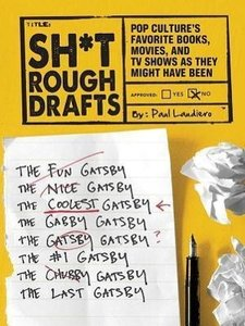 Sh*t Rough Drafts