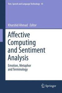 Affective Computing and Sentiment Analysis
