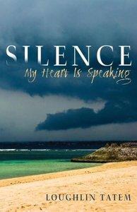 Silence - My Heart Is Speaking
