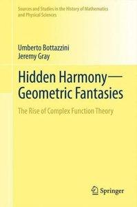 Hidden Harmony-Geometric Fantasies