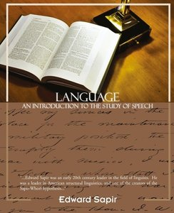 Language An Introduction to the Study of Speech