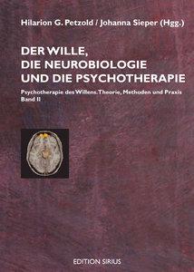 Der Wille, die Neurobiologie und die Psychotherapie 2