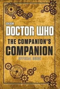 Doctor Who: The Companion\'s Companion