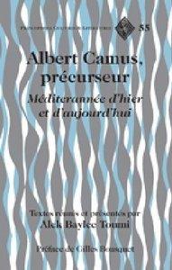 Albert Camus, précurseur