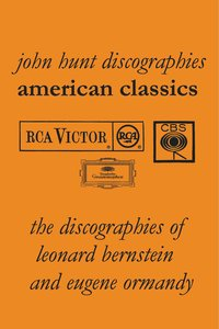 American Classics: The Discographies of Leonard Bernstein and Eu